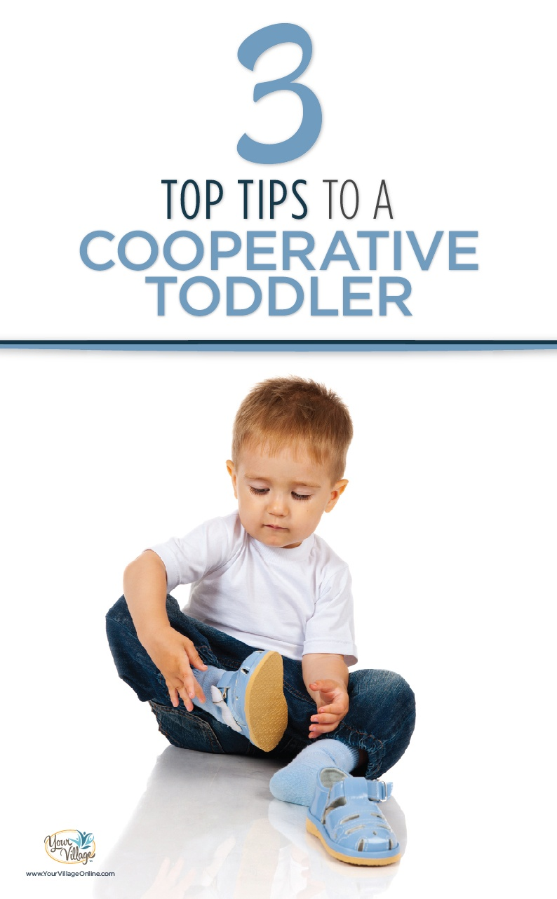 Tips for cooperative toddler